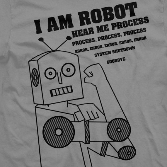 robot hear me process, process, error, error, system shutdown, GOODBYE. on Slate Mens 3XL 2001 American Apparel