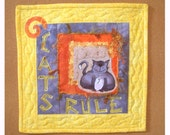 CATS RULE  Mini Art Quilt - Wall Hanging