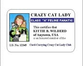 Personalized Crazy Cat Lady I.D. Card, plus Extras