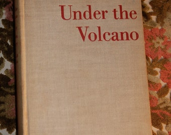 1st Edition Under the Volcano by Malcolm Lowry