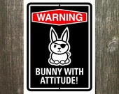 Bunny Sign - Warning Bunny With Attitude