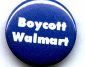 Boycott Walmart Button