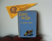 Goal To Go - 1950s Football Story by Jackson Scholz
