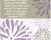 For I know the plans I have for you, declares the LORD...in purple....8 by 10 print.