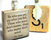 Dr. Seuss Quote (Be Yourself)  - a pendant charm made from a Scrabble Game Tile game piece. Necklace chain sold separately - HomeStudio