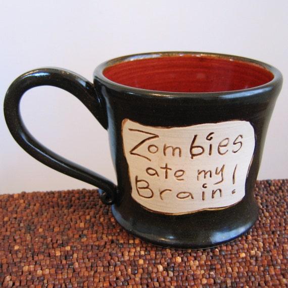 Zombies Ate My Brain Mug - Large Pottery Coffee Mug in Dark Chocolate Cranberry