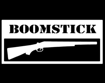 BOOMSTICK - Army of Darkness inspired vinyl decal