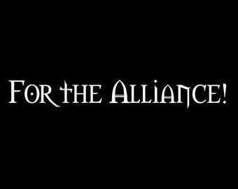 For the Alliance Vinyl Decal