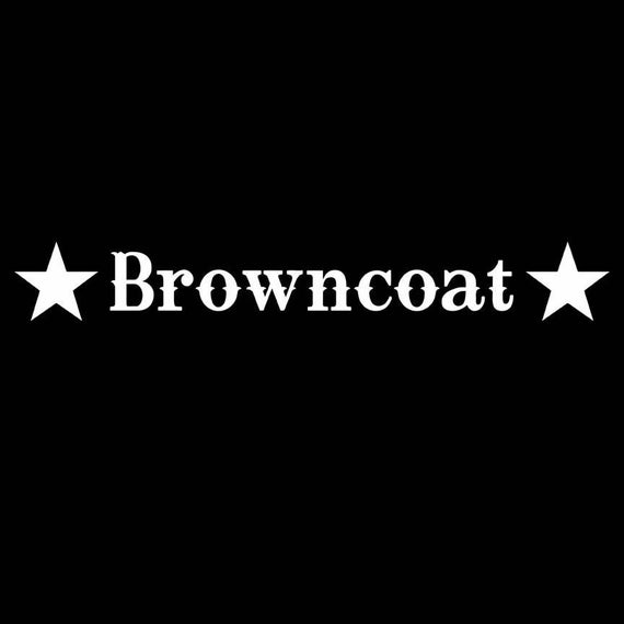 Browncoat - Vinyl Window Decal