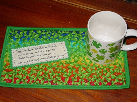 """Mug rug Mat """"May you have love that never ends, lots of money, lots of friends. . ."""