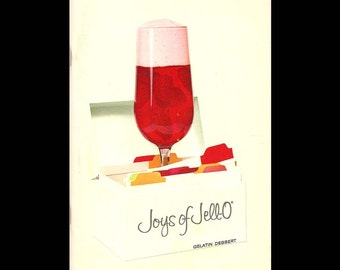 Joys of Jell-O -  Vintage Advertising Recipe Cookbook - Published by General Foods Corporation - c. 1960s