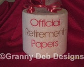 Retirement Papers - A unique gift - embroidered toilet paper