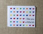 I Like You a Little Bit Note Card