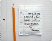 Hand Embroidered Poetic Love Note with Notebook Paper Design - Henry David Thoreau - Eco Friendly Materials