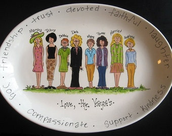 Handpainted 16 Inch Oval Girlfriends Platter - Personalized - Great Gift