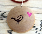 TweetHeart...Maple Wood Pendant...I am a KIVA loaner
