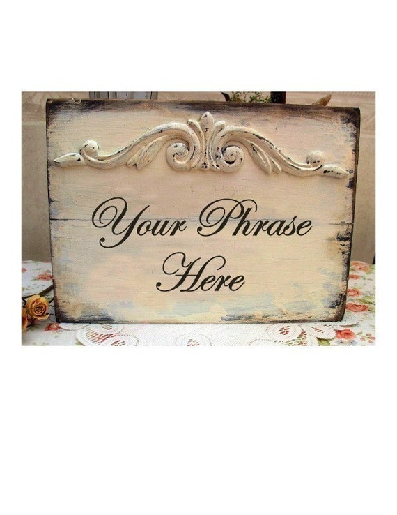 CUSTOM shabby handmade wooden sign with your phrase and color personalized