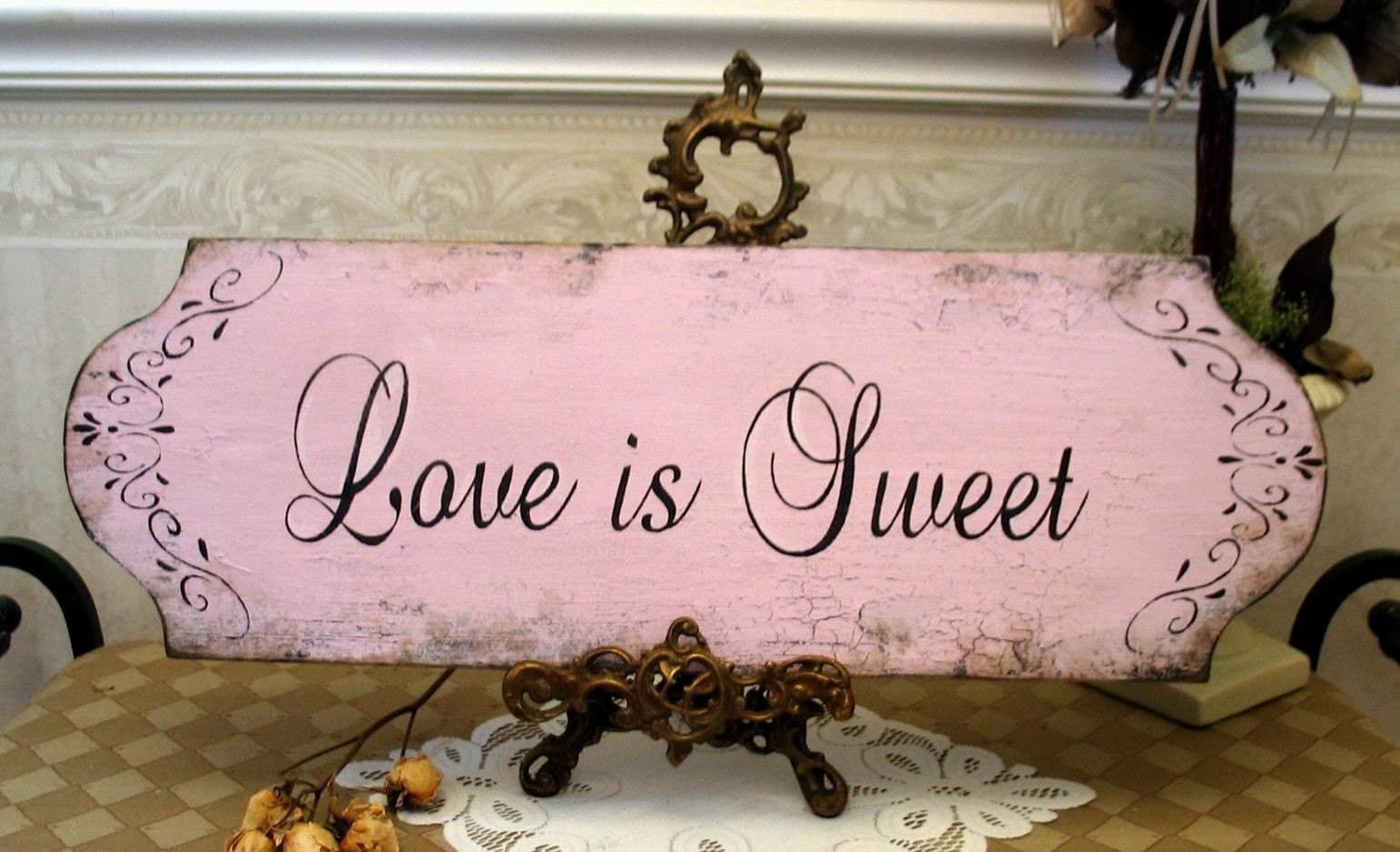 Love Is Sweet Valentine Shabby Wedding Sign Signs By Diane