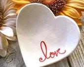Heart Shaped Ring & Trinket Bowl - Ceramic Text Heart  - Love - Heart Shaped Dish - Heart Dish - Ring Dish