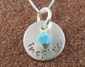 Inspire Pendant, Hand Stamped Sterling Silver Pendant with Swarovski Crystal (Any Color)