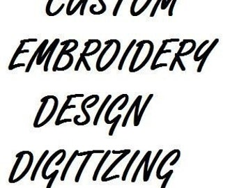 CUSTOM EMBROIDERY DESIGN Digitizing