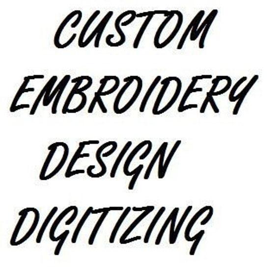 CUSTOM EMBROIDERY DESIGN Digitizing