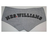 Custom Mrs. Shorties Gray - Name on Bum