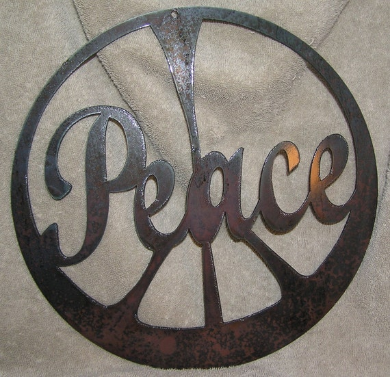 The Peace Sign-Metal Wall or Garden Art-AntiRecession Art