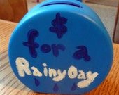Money For a Rainy Day Acrylic Blue Painted Ceramic Piggy Bank