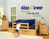 LARGE Brothers Make the Best Buddies Vinyl Wall Art Decal Personalized with Names Two color