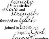Our Family is a circle of strength and love 2 - Vinyl Wall Decal FAM11