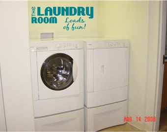 The Laundry Room - Loads of fun - Vinyl Wall Art