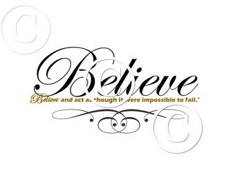 Instant Download - BELIEVE - 8.5 X 11  Frameable Wall Art - Transfer Patterns - High quality Collage Sheet - Printable Download - Scrapbook
