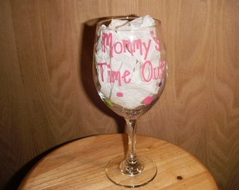 Mommy's time out wine glass with polka dots