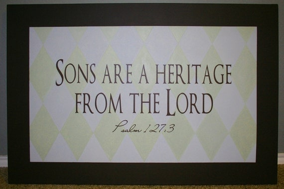 Sons are Heritage from the Lord Vinyl Wall Quote
