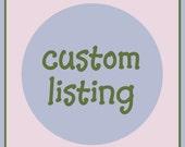 Custom Listing for atrainor1
