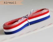 Airmail/French/Patriotic red white and blue striped ribbon 4 yards