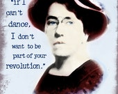 Emma Goldman: If I can't dance...