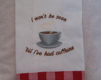 Kitchen Towel with Steaming Coffee and Cute Saying