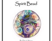 Creating a Water Spirit Bead Tutorial DAVID SIVERS