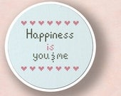 Happiness is you and me. Text Cross Stitch PDF Pattern
