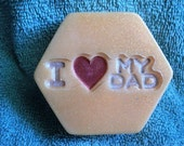 Dad Soap - I Love My Dad - Great Father's Day Gift