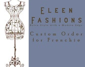 Custom Order for Frenchie - YOU Dress