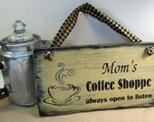 Painted Wood Sign Moms Coffee Shoppe, Distressed Rustic Country Black with Aged Camel Tan