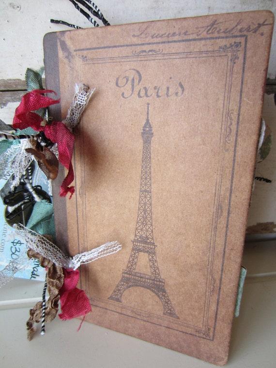 Journal Paris Travel Album Shabby Chic Rustic Mixed Media OOAK