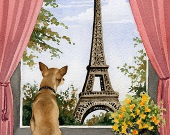 """Chihuahua Art Print """"CHIHUAHUA IN PARIS"""" Watercolor Signed by Artist D J Rogers"""