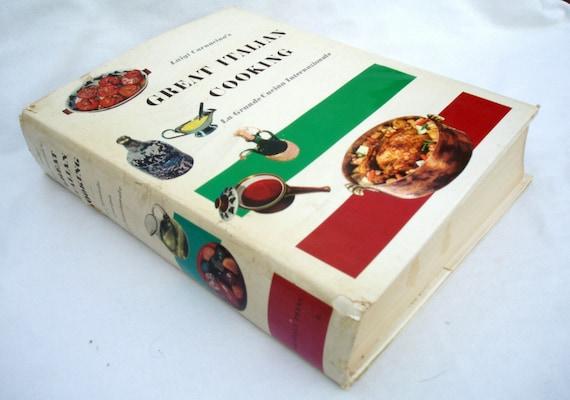 Vintage cookbook Luigi Carnacina's Great Italian Cooking 1965