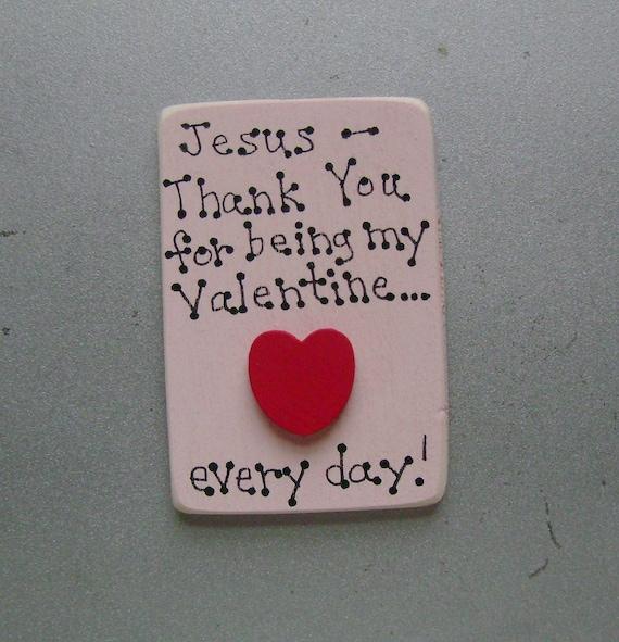 DOLLAR DAYS CLOSEOUT  Valentine for Jesus - Christian/Inspiratioanl Magnet