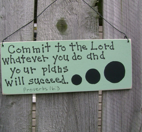 DOLLAR DAYS CLOSEOUT Commit to the Lord...Proverbs 6-13, Christian/Inspirational Sign