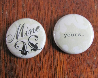 "mine/yours 1"" magnet set"